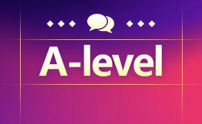 2020年QS世界Top100英国大学A-level详细要求